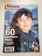 TELERAMA HORS SERIE LES 60 MEILLEURS FILMS DE CANNES 92 A CANNES 93 // BOHRINGER