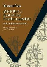 MRCP: With Explanatory Answers (MasterPass) by Rahman, Shibley, Sharma, Avinash