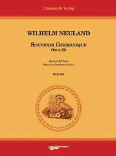 Wilhelm Neuland: Souvenir Germanique Op 29 Guitar & Piano by Wi 00006000 lhelm, Mb-Ech545