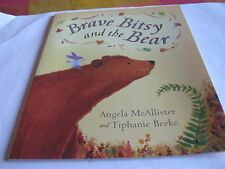 Brave Bitsy and the Bear by Angela McAllister (Paperback, 2005)