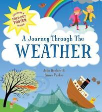 A Journey Through the Weather: Includes a Fold-out Poster Inside, Parker, Steve