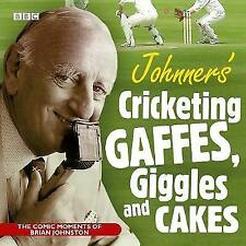 Johnners' Cricketing, Gaffes, Giggles and Cakes by Barry Johnston (Audiobook CD)
