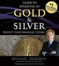 Guide to Investing in Gold and Silver Michael Maloney Book