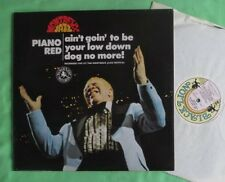 Piano Red Lp - Ain't Goin' To Be Your Low Down Dog No More!