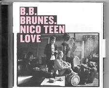 CD ALBUM 15 TITRES--B.B BRUNES--NICO TEEN LOVE--2000