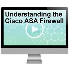 Understanding the Cisco ASA Firewall Video Training
