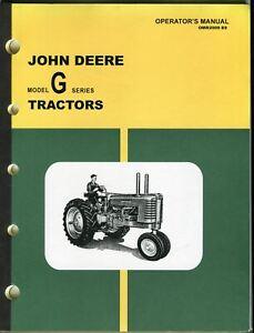 Vintage John Deere Model G Series Tractors Operator's Manual OMR2009 E9