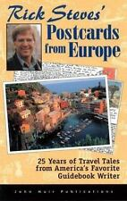 Rick Steves' Postcards from Europe: 25 Years of Travel Tales from America's Favo