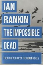 The Impossible Dead,Ian Rankin- 9781409136293
