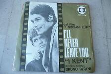 "I KENT""I GIOVANI LUPI-disco 45 giri BENTLER Italy 1966 COLONNA SONORA"""