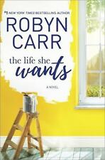 The Life She Wants by Robyn Carr: New,Large Print
