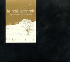 LE NOEL ABSTRAIT = Raphael Marionneau = 2CDs = DOWNTEMPO AMBIENT !!