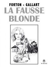 G. Forton & Gallart – Borsalino « La fausse blonde » tome 5