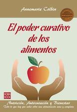 El poder curativo de los alimentos: Nutrición, autocuración y bienesta-ExLibrary