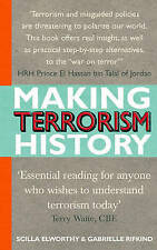 Making Terrorism History, Gabrielle Rifkind, Scilla Elworthy, New Book