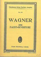 Taschenpartitur : R. Wagner ~ Eine FAUST-OUVERTURE