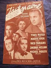 Partition J'ai trop aimé Tino Rossi Jacques Hélian Marie José 1953 Music Sheet