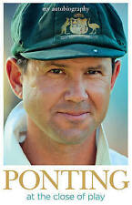 """""""Ponting: At the Close of Play"""" by Ricky Ponting (Large Hardback, 2013) Cricket"""