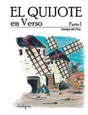 El Quijote en Verso: El Quijote en Verso - Parte I by Enrique del Pino (2014,...