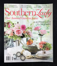 SOUTHERN LADY MAGAZINE *MAY 2019* / Annual Garden Issue, Ultimate Biscuit Recipe