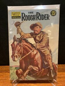 Classics Illustrated Special #141 - The Rough Rider - Teddy Roosevelt - 1957