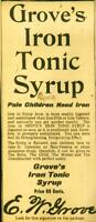 """Advertising Grove's Iron Tonic Syrup """"Pale Children Need Iron"""" Curative 1920"""