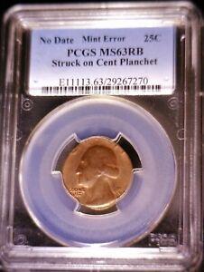PCGS MS63 OFF METAL ERROR Washington QUARTER on a CENT PLANCHET Coin NICE !   NR