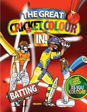 Cricket Colouring Bks.: The Great Cricket Colour In : Batting by fred apps.