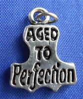Aged To Perfection Birthday Sterling Silver Bracelet Charm Pendant Embellishment