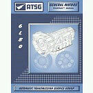 Commodore VE V8 6L80E 6 Speed Automatic Transmission ATSG Workshop  Manual