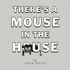 There's a Mouse in the House (Paperback or Softback)