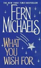 What You Wish For, Fern Michaels, 082176828X, Book, Acceptable