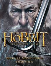 The Hobbit: An Unexpected Journey Official Movie Guide, Sibley, Brian, Good Book