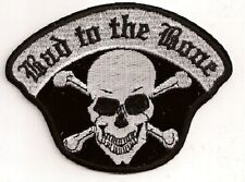 BAD TO THE BONE SKULL AND CROSSBONES EMBROIDERED BIKER PATCH