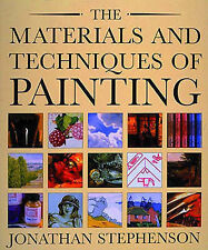 The Materials and Techniques of Painting by Jonathan Stephenson (Paperback, 1993