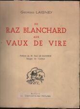Georges Laisney Du Raz Blanchard aux Vaux de Vire, promenade dans la Manche