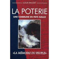 """La Poterie - Une commune en Pays Gallo - """"La mémoire du peuple"""" / Louis Baudet"""