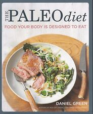 THE PALEO DIET - Daniel Green - Food Your Body is Designed to Eat - PB 2014