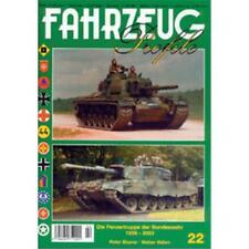FAHRZEUG Profile 22: Die Panzertruppe der Bundeswehr 1956-2003