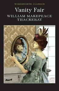 Vanity Fair (Wordsworth Classics) by William Makepeace Thackeray Paperback Book