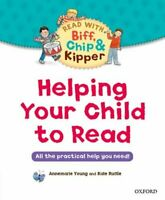 Helping Your Child to Read: All the practical help you need! by Hunt, Roderick