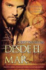 Desde el Mar : Amor y Aventuras en el Océano by Cristina Selva (2014, Paperback)