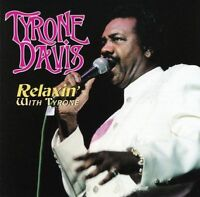 TYRONE DAVIS - Relaxin' With Tyrone - CD - **Excellent Condition**
