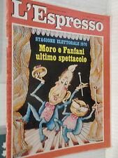 L ESPRESSO 1976 Moro e Fanfani Spia nelle Brigate Rosse Vietnam Majakovskij di e