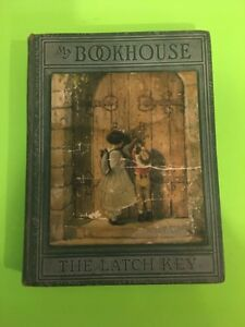 VINTAGE 1920'S MY BOOK HOUSE -OLIVE BEAUPRE MILLER VOL. 6  THE LATCH KEY.