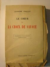 Le coeur et la Croix de Savoie (Chambéry, Maurienne, Tarentaise) - L. Vaillat