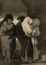 Duro / Putas / Prostitucion ¡Pobrecitas! Francisco Goya los Caprichos Aguafuerte