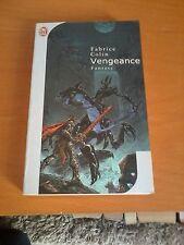 Fabrice Colin - Vengeance - J'ai Lu Fantasy