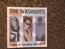 """THE WASHOUTS """"I WAS A TEENAGE WASHOUT"""" 2005 NM RARE GARAGE/PUNK OOP INDIE  CD"""