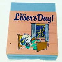 """Vtg Ziggy Pencil Eraser """"This Is Loser's Day"""" Victoria Fancy New Old Stock 1979"""